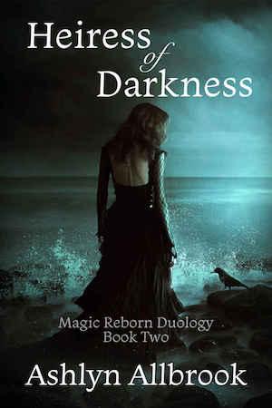 Heiress of Darkness by Ashlyn Allbrook